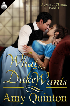 Cover image for What The Duke Wants by Amy Quinton