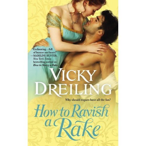 Vicky Dreiling How to Ravish a Rake