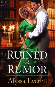 Ruined By Rumor by Alyssa Everett