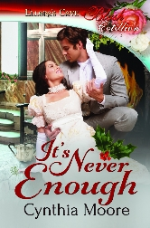 Cover for It's Never Enough by Cynthia Moore