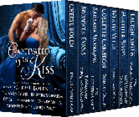 Cover for the Captivated by His Kiss anthology by Cheryl Bolen, Bronwen Evans, Barbara Monajem, Collette Cameron, Wendy Vella, Heather Boyd and Lauren Smith