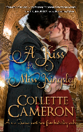 Cover for A Kiss for Miss Kingsley by Collette Cameron